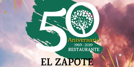 Fiesta 50 Aniversario El Zapote  entradas