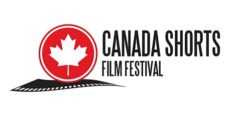 Canada Shorts 2019: Canadian and International Short Film Festival tickets
