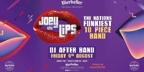 Joey the Lips with dj set afterwards  tickets