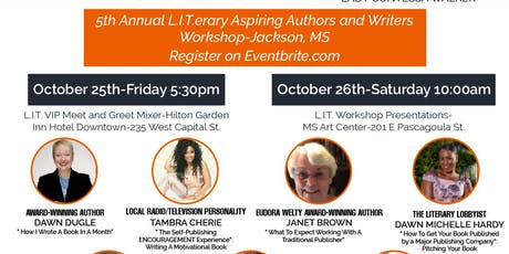 The 5th Annual L.I.T.erary Aspiring Authors and Writer's Workshop tickets