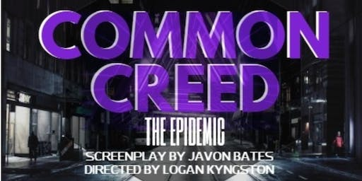 COMMON CREED:THE EPIDEMIC RED CARPET MOVIE SCREENING PREMIERE