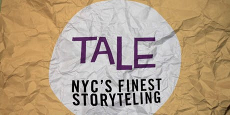 TALE: NYC's Finest Storytelling! tickets