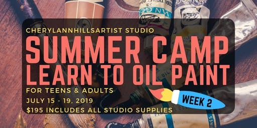 Summer Camp -Learn to Oil Paint in Hamilton, July 15 - 19 Afternoons