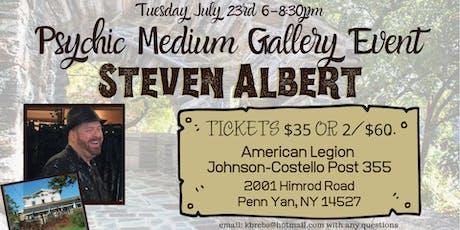 Steven Albert: Psychic Medium Gallery Event- 7/23 Penn Yan tickets