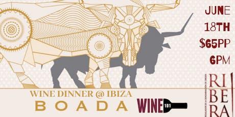 Boada Wine Dinner @ Ibiza Hamden tickets