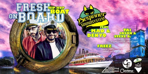 FRESH ON BOARD w/ BEGINNER SOUNDSYSTEM - WIEN