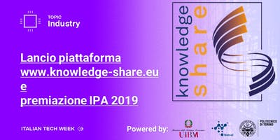 Italian Tech Week | Presentazione Knowledge-Share e premiazione IPA 2019