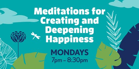 Summer Mondays: Meditations for Creating and Deepening Happiness tickets