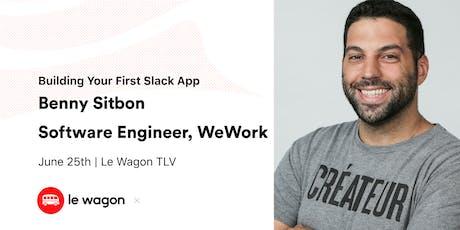 Wagon Talk: Build Your First Slack App tickets