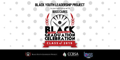 BYLP BLACK GRADUATION CELEBRATION - Class of 2019 tickets