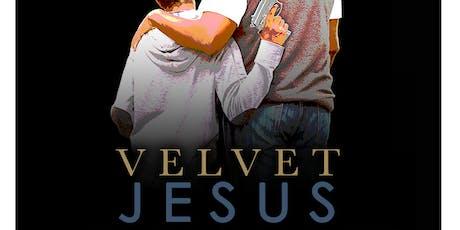 """Velvet Jesus"" tickets"