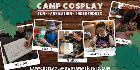 Camp Cosplay- Fall 2019 tickets