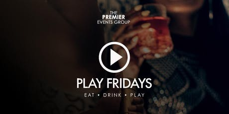 PLAY Fridays - Freedom Friday tickets