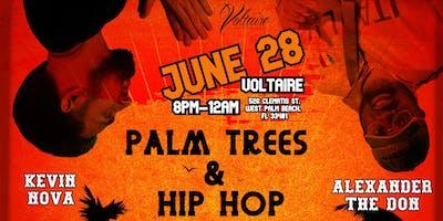 Palm Trees & Hip Hop
