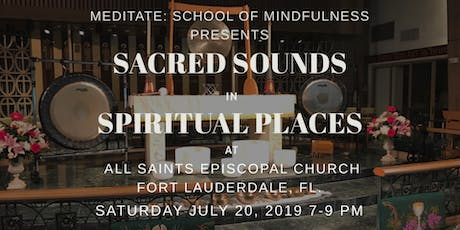 Sacred Sounds in Spiritual Places: A Sound Meditation Event tickets