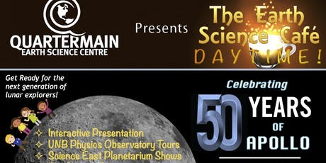 Earth Science Café DAYTIME: Celebrating 50 Years of Apollo tickets