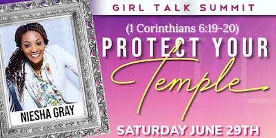Girl Talk Summit: Protect Your Temple- 1 Corinthians 6:19-20