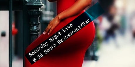 Saturday Night Live @ 95 South Restaurant/Bar tickets