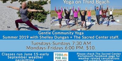 Gentle Community Yoga on Third Beach with Shelley begins!