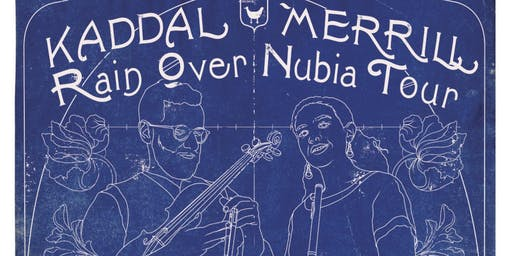 Kaddal Merrill, Rain Over Nubia Tour