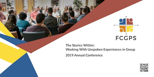 2019 Conference - The Stories Within: Working with Unspoken Material in Group