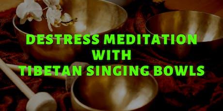 Destress Meditation with Tibetan Singing Bowls tickets
