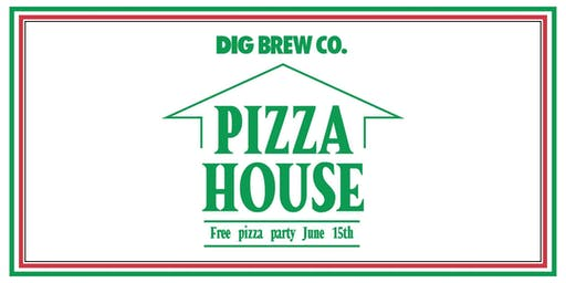 Pizza House @ Dig Brew