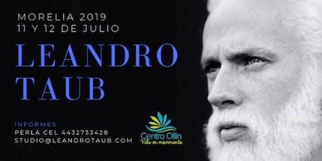 Leandro Taub en Morelia: 11 y 12 de Julio entradas