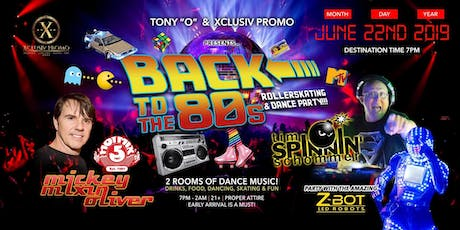 BACK TO THE 80s ROLLERSKATE & DANCE PARTY!!! tickets