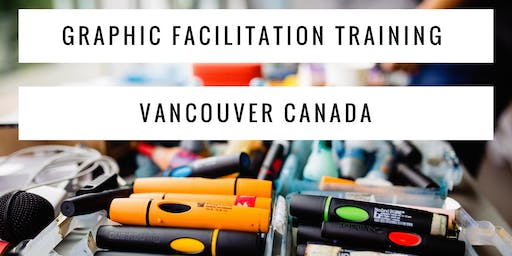 Graphic Recording and Facilitation Training - October - Vancouver, Canada