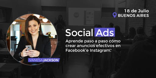 Social Ads: Cómo crear anuncios Efectivos con Facebook e Instagram