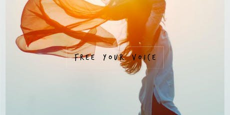 Free Your Voice - Finding & Expressing Your Authentic Voice tickets