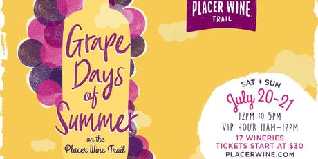 Grape Days of Summer 2019 ~ Placer Wine Trail tickets
