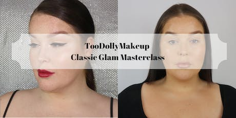 Too Dolly Makeup Masterclass - Classic Glamour tickets