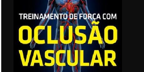 Capacitação: Treinamento de Força com Oclusão Vascular - (Kaatsu Training) ingressos