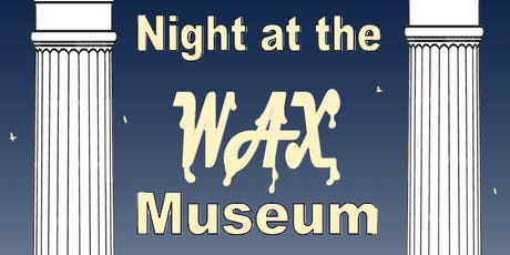 Night at the Wax Museum tickets
