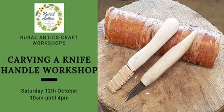 Carving a Knife Handle Workshop with Martin Rollins tickets