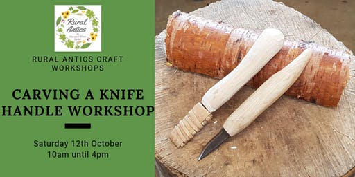 Carving a Knife Handle Workshop with Martin Rollins