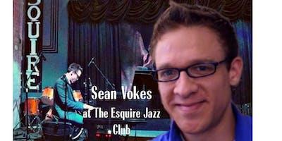 Sean Vokes at The Esquire Jazz Club