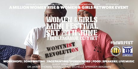 Million Women Rise Women and Girls Mini Festival tickets