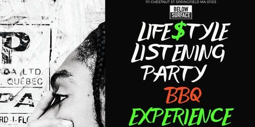Life$tyle Listening Party BBQ Experience