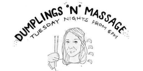 Dumplings N' Massage July 2019 tickets