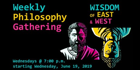 Weekly Philosophical Gathering: Wisdom of East and West tickets