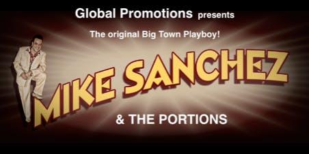 MIKE SANCHEZ & The Portions