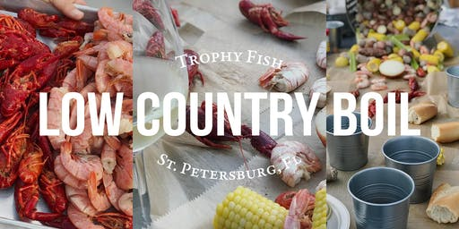 July Trophy Fish Low Country Boil