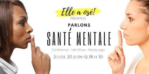 Parlons santé mentale (Conférence + Talk-Show + Réseautage)