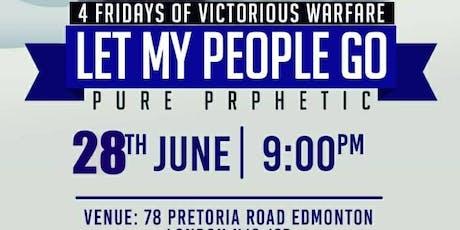 LET MY PEOPLE GO PURE PROPHETIC- LONDON POWER CHAPEL WORLDWIDE tickets