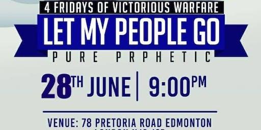 LET MY PEOPLE GO PURE PROPHETIC- LONDON POWER CHAPEL WORLDWIDE