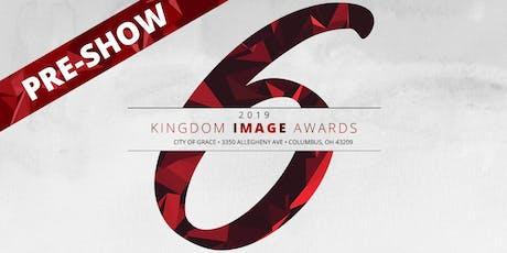 Kingdom Image Awards |  Pre-Show tickets