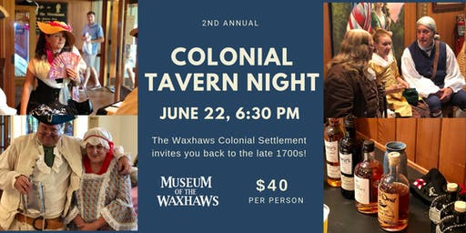 2nd Annual Colonial Tavern Night